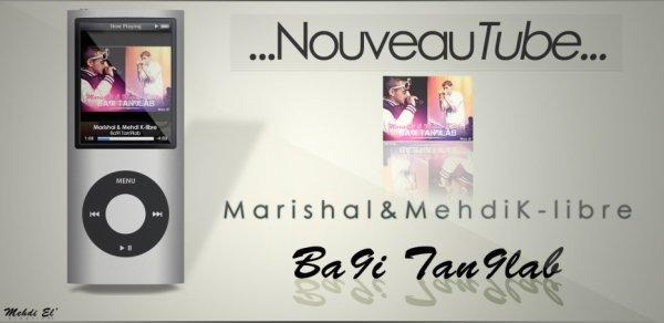 Marishal ft K-Libre__Ba9i tan9leb (2011)