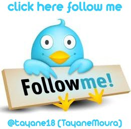 Follow Me! @tayane18