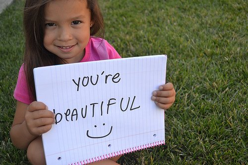 You are beatiful