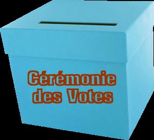 La Cérémonie des Votes