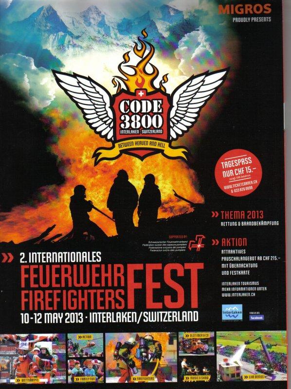 2 grandes FETES des pompiers Suisses Interlaken le 10-12 mai 2013