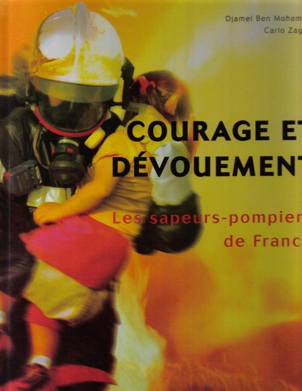 Courage et Devouement