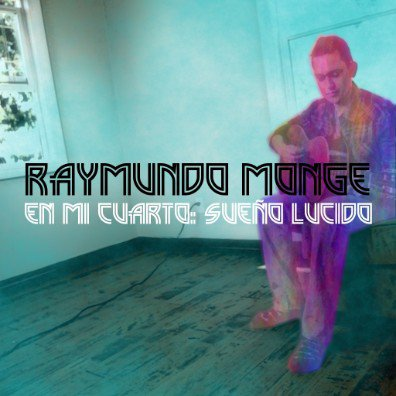 "Nouvel EP ""En Mi Cuarto: Sueño Lucido"" (In My Room: Lucid Dream)"" disponible!"