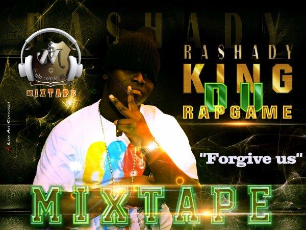 King du Rapgame-Mixtape / Rashady Feat. Big Osh,Ziano- Forgive Us (2012)