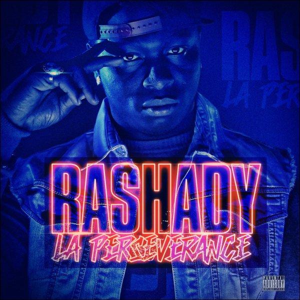 La Perseverance Vol 1 / Rashady - Ils Le Savent (2013)