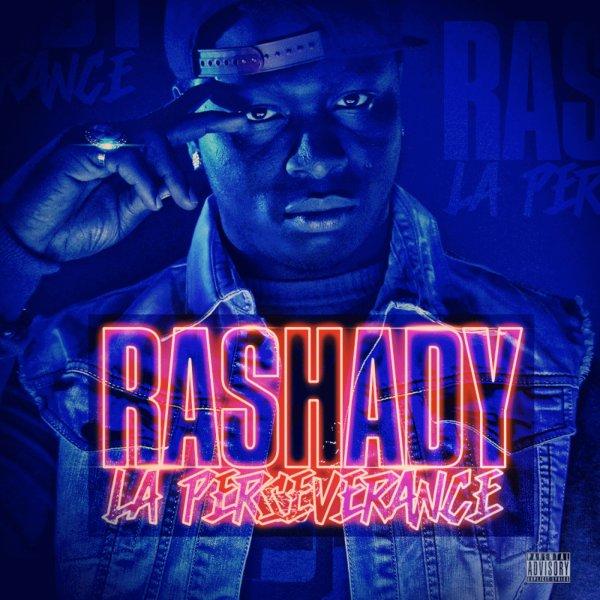 La Perseverance Vol 1 / Rashady - Je Me Bats (2013)