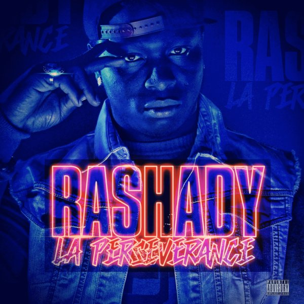 La Perseverance Vol 1 / Rashady - Quoi qui m'arrive (2013)