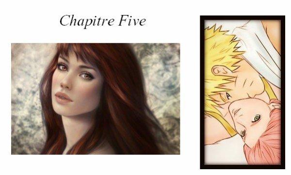 Chapitre Five