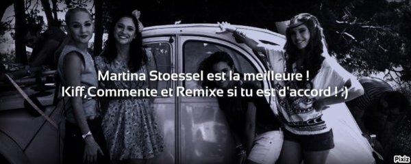 Martina Stoessel et la meilleure !