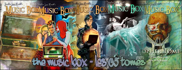 The Music Box - BD fantastique par JLove Hewitt.