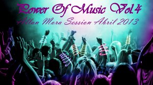 Power Of Music Vol.4 Especial Harlem Shake (Allan Mora Session Abril 2013)