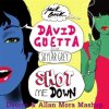 David Guetta Ft. Skylar Grey - Shot Me Down (Deorro & Allan Mora Mashup)