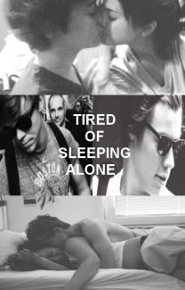 No. 23 - Tired Of Sleeping Alone