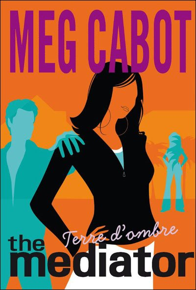 The Mediator (terre d'ombre) de Meg Cabot
