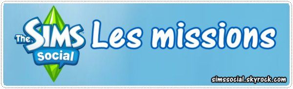 Les missions Sims Social