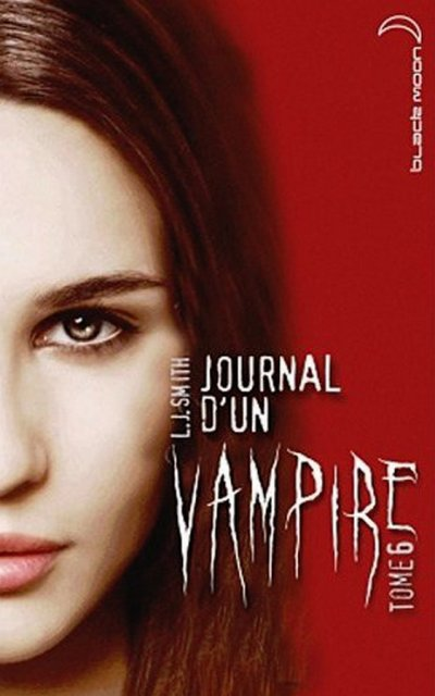 "JOURNAL D'UN VAMPIRE TOME 6   ""L.J SMITH""  $)   10/10!"