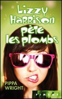 "Lizzy Harrison pète les plombs  ""Pippa Wright""    9/10"