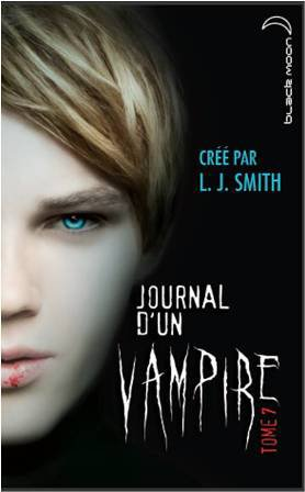 "Journal d'un vampire Tôme 7  ""L.J SMITH""  10/10 $)"