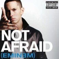 Recovery / Eminem - Not Afraid (2010)