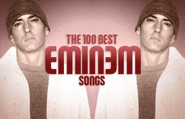 Les 100 Meilleurs Chansons D'Eminem Par Le Magazine Complex (Part I)