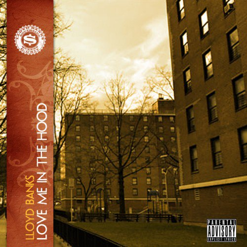 Lloyd Banks- Love Me In The Hood (NOUVEAU SON)