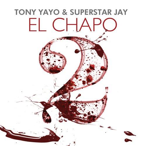 Tony Yayo - El Chapo 2 (MIXTAPE)