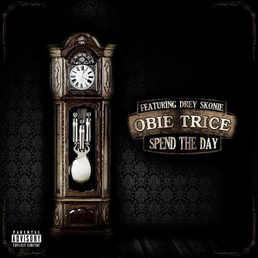 Obie Trice - Spend The Day (Feat. Drey Skonie) (NOUVEAU SON)