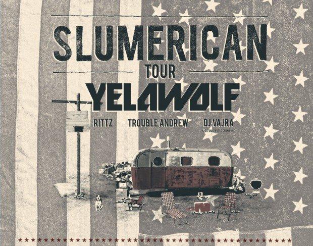 Yelawolf - Slumerican Tour