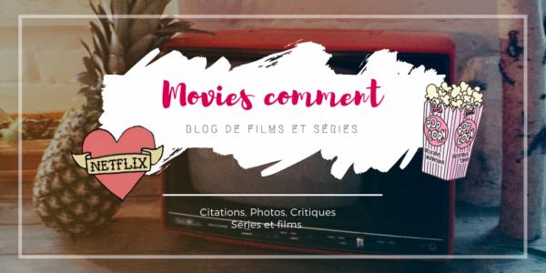 Bannière - Movie's Comment