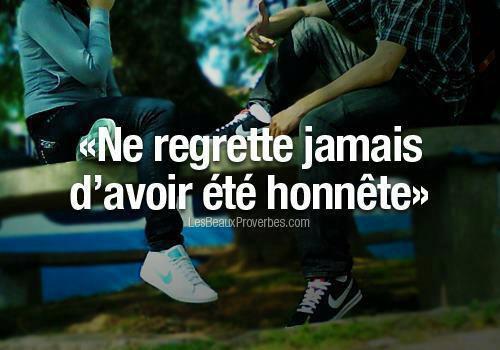 Ne regrette jamais ....