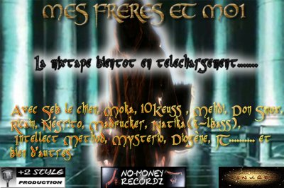 "Mixtape  ""Mes Freres et Moi"""