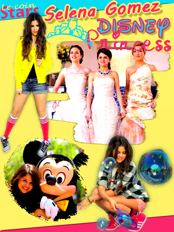 Article Stars : Selena Gomez the Disney Princess