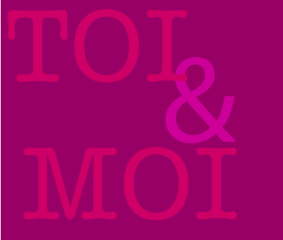 Toi & Moi(l)(l)