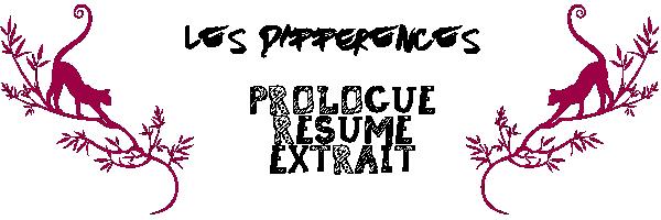 ♦ La différence entre Résumé; Prologue et Extrait