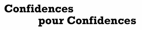 Chapitre 7 : Confidence pour confidence