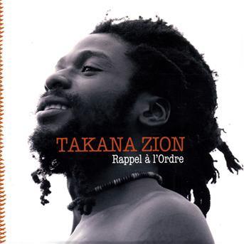 TAKANA ZION.......je peux dire le meilleur en afrique actuellement
