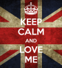KeepCalm-And-LoveMe