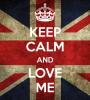 KeepCalm-And-LoveMe
