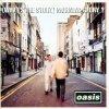 Wonderwall - Oasis.