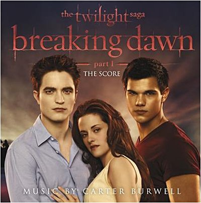Twilight breaking dawn the score