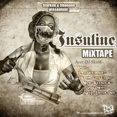 /!\ Insuline Mixtape /!\ by Starken