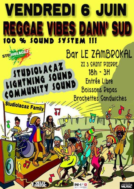 Reggae Vibes dann'sud ... Bar le Zambrocal ...20h00-03h00