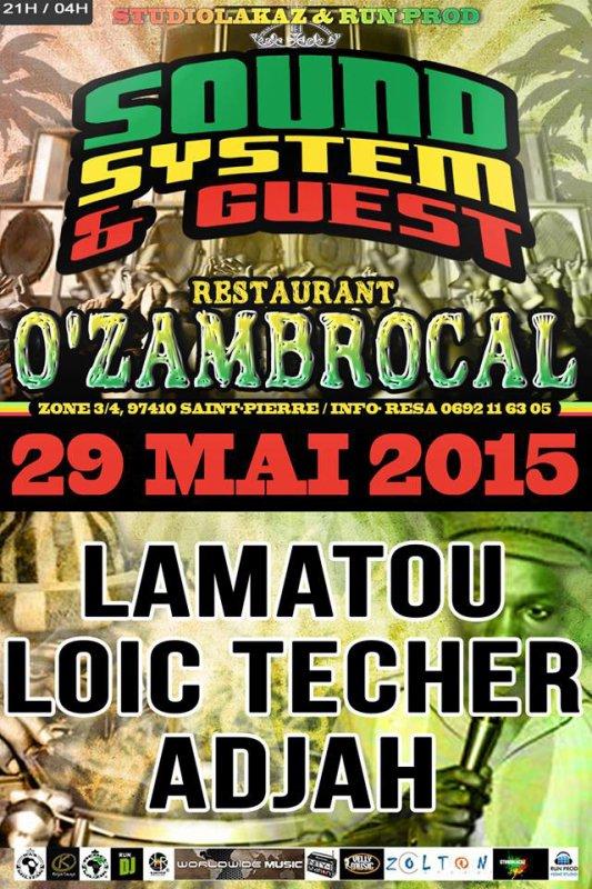 SOUND SYSTEM 'n GUEST JAM SESSION O'ZAMBROCAL St Pierre Z3