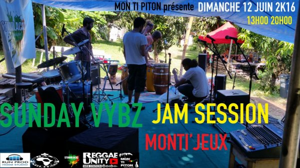 SUNDAY VYBZ JAM SESSION MONTI'JEUX