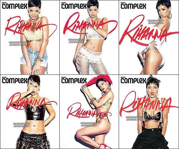 Voici un tout nouveau photoshoot de la belle Rihanna  pour le magasine Complex.