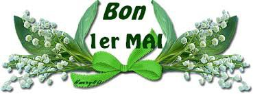 BON   1er  MAI  A  VOUS  TOUTES  BISOUS ...