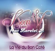 Keen'v feat Lorelei B - la vie (2013)
