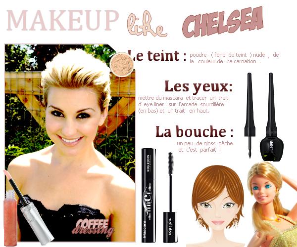 TUTO : Makeup like Chelsea Staub .