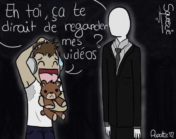 Squeezie and Slender