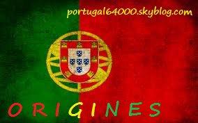Origines du Portugal !